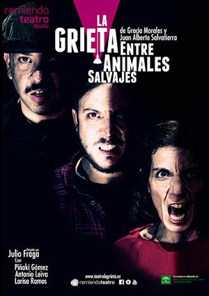 Cartel de La grieta entre animales salvajes (Remiendo Teatro).