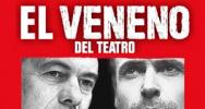 El veneno del teatro en Canal