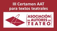 III Certamen AAT para textos teatrales
