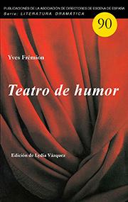 YVES FRÉMION. Teatro de humor