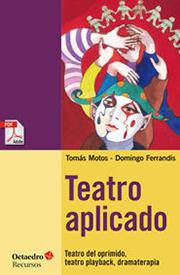 TOMÁS MOTOS y DOMINGO FERRANDIS. Teatro aplicado