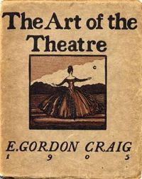 The art of the theatre (E. Gordon Craig)