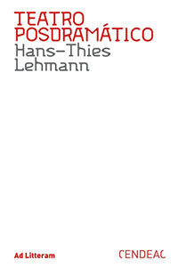 Teatro Posdramático (Hans-Thies Lehmann)