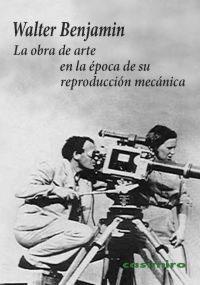La obra de arte en la época de su reproducción mecánica (Walter Benjamin)