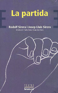 La partida (Rodolf Sirera i Josep Lluís Sirera)