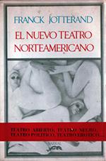 El nuevo teatro Norteamericano