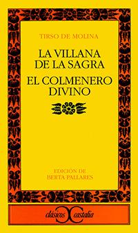 La villana de la sagra y El colmenero divino, de Tirso de Molina