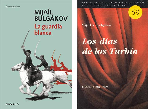 La guardia blanca y Los días de los Turbín, de Mijaíl Bulgákov
