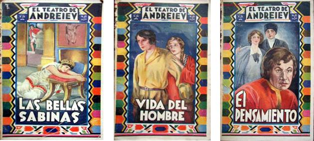 Las bellas sabinas, Vida del hombre y El pensamiento, de Leonid Andréiev
