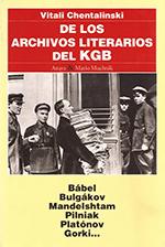 De los Archivos Literarios del KGB, de Vitali Chentalinski