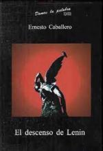 El descenso de Lenin, de Ernesto Caballero