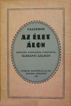 Traducción de La vida es sueño, de Pedro Calderón de la Barca (1924).