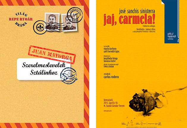 Izquierda, Cartas de amor a Stalin, de Juan Mayorga. Traducción de László Scholz. Derecha, Cartel de la representación de ¡Ay, Carmela!, de José Sanchis Sinisterra (2015)