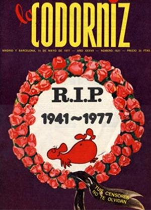 Número 1.821 de La Codorniz , de 15 de mayo de 1977. Portada con la que los nuevos responsables de su 3.ª etapa saludan el cambio de orientación de la revista.