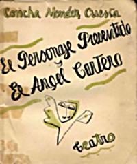 El personaje presentido y El ángel cartero. Galo Sáez, Madrid, 1931.