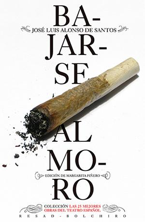 Alonso de Santos, J.L., (2015), edición de Margarita Piñeiro,Bajarse al Moro. Colección: Las 25 obras del Teatro español. Resad- Bolchiro.