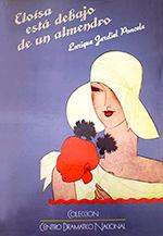 La entrevista universal. Eloísa está debajo de un almendro ENRIQUE JARDIEL PONCELA CDN, Madrid 1984.