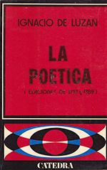 La poética o reglas de la poesía en general y de sus principales especies IGNACIO DE LUZAN
