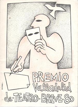 Premio Valladolid de Teatro Breve 1980. Ed. Caja de Ahorros Provincial de Valladolid. Valladolid, 1981.