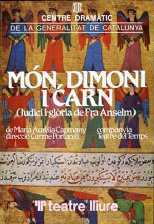 Cartel de Món, dimoni i carn, de Maria Aurèlia Capmany. Dirección: Carme Portaceli.