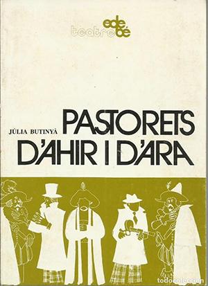 Pastorets d'ahir i d'ara, de Júlia Butinyà, Ed. Edebé (Barcelona), 1981.