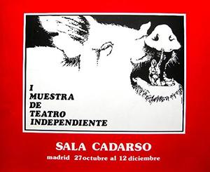 Cartel original SALA CADARSO, Primera muestra de Teatro Independiente del 27 de Octubre al 12 de Diciembre de 1976.