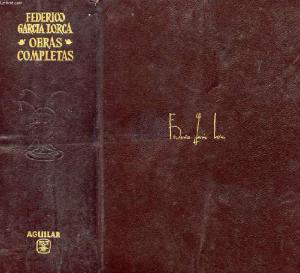 Federico García Lorca. Obras completas.Editorial Aguilar, 1964.