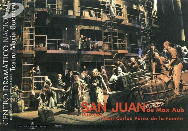 Cartel de San Juan, de Max Aub. Dirección: Juan Carlos Pérez de la Fuente. Centro Dramático Nacional.