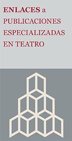 Enlaces de publicaciones especializadas en teatro